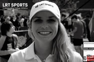 Ep. 75 Understanding College Athletics With Keirsten Sires of LRT Sports